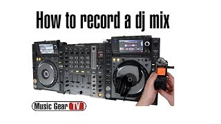 How to record a dj mix