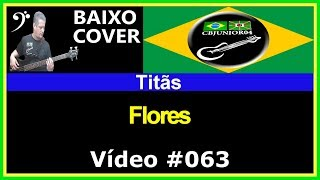 Titãs - Flores (no BAIXO com tablatura) bass cover tab