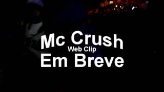 MC CRUSH - PRÉVIA WEB CLIP