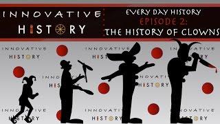 The History of (Creepy) Clowns   3 Minute Innovative History