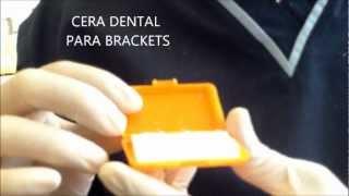¿ Como usar la CERA DENTAL para brackets ?