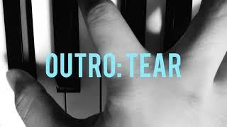 BTS/방탄소년단 - ' Outro: Tear ' Piano Cover 耳コピ