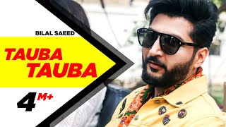 Tauba Tauba  (Full Video ) | Bilal Saeed | Daddy Cool Munde Fool | Speed Records