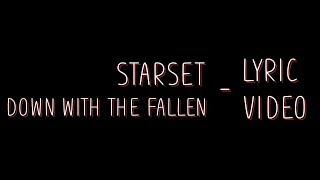 Starset - Down with the Fallen [Lyrics]