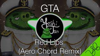 [HD] Bass Boost - GTA - Red Lips (Aero Chord Remix)