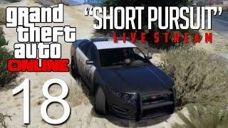 """GTA Online Live Stream - """"Short Pursuit"""""""
