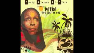 AUTHENTIC REGGAE MUSIC (You are the one) Patra