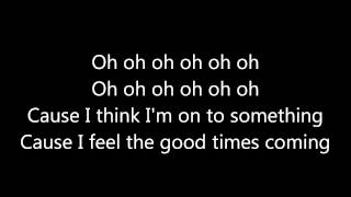 Ella Eyre ~ Good Times Lyrics
