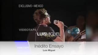 Luis Miguel - La Media Vuelta  Ensayo Inédito 1994