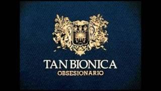 9 - La Comunidad - Tan Bionica - Obsesionario