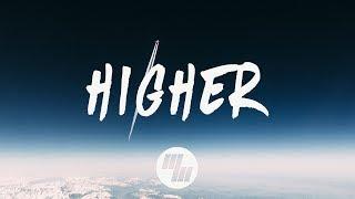 EMBRZ - Higher (Lyrics / Lyric Video)