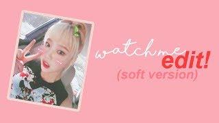 (WATCH ME EDIT!) Soft Pastel *kinda*