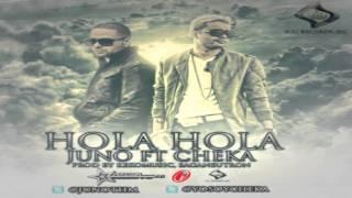 Juno The Hitmaker Ft. Cheka - Hola Hola (Prod. Keko Musik & Saga Neutron)