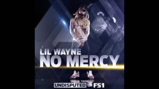 Lil Wayne - No Mercy