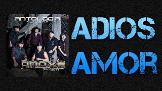 Adios Amor - Anexo al Norte - Album Antología Norteña 2017