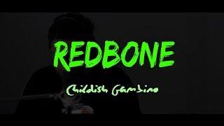Childish Gambino - Redbone [AG Cover 2017]