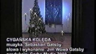 JIM WOWA GATSBY - CYGAŃSKA KOLĘDA (GYPSY CAROLS)