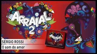 Sérgio Rossi - O som do amor