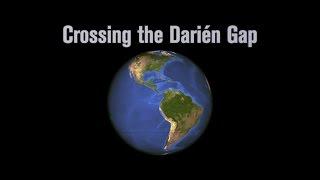 Crossing the DariÃn Gap 2013 2016