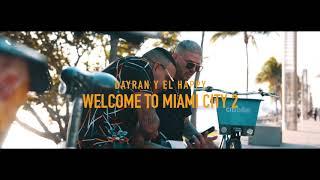 Dayran y El Happy Welcome to Miami City 2 (Video Oficial)