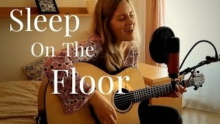 Sleep On The Floor (The Lumineers) Cover by Sabrina