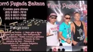 Ex do seu atual - Forró Pegada Bakana - CD vol. 03