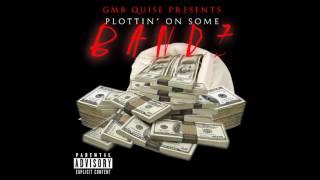 GMB Quise x Plottin' On Some Bandz (Official Audio)