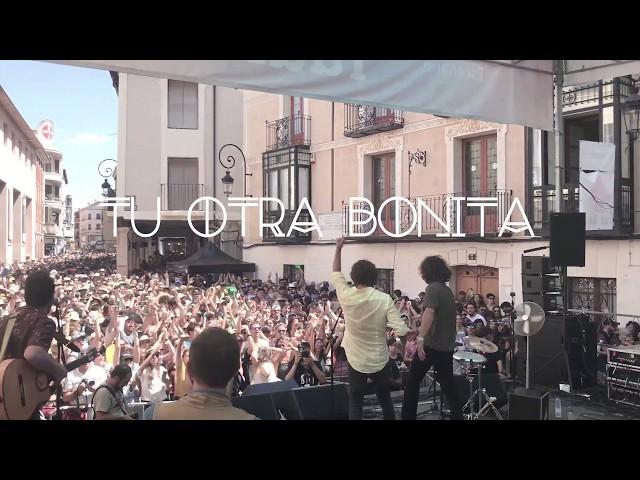 Tu Otra Bonita - Plaza del Trigo, Sonorama Ribera 2018