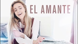 El Amante - Nicky Jam - Cover by Xandra Garsem ft  Ava King