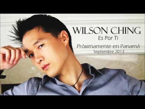 Es Por Ti de Wilson Ching Letra y Video