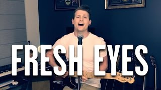 Fresh Eyes - Andy Grammer (Cover) by Tom Harrigan