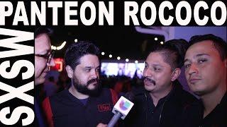 Panteon Rococo en SXSW 2017