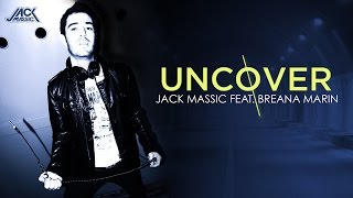 UNCOVER Jack Massic feat. Breana Marin (Lyric Video)