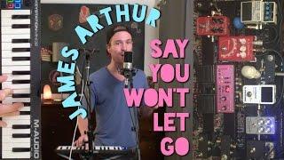 JAMES ARTHUR - Say You Won't Let Go (Cover) | Sam Clark