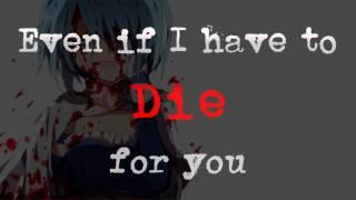 Nightcore - Die For You - Lyrics [Starset]