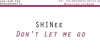 SHINee (샤이니) - Don't Let Me Go (투명 우산) (Han|Rom|Eng)