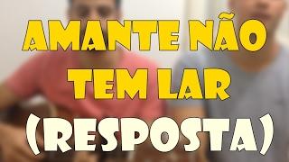 RESPOSTA Amante Não Tem Lar - Marília Mendonça (Delucci e Thayan)