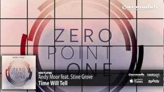 Andy Moor feat. Stine Grove - Time Will Tell (Zero Point One album preview)