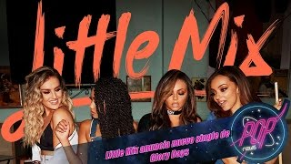 Little Mix anuncia No More Sad Songs feat. Machine Gun Kelly