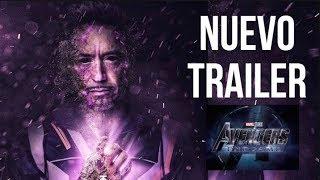 NUEVO TRAILER AVENGERS END GAME EN ESPAÑOL Y EXPLICADO