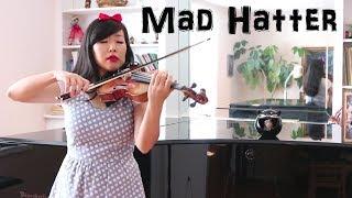 Mad Hatter Melanie Martinez Violin Cover