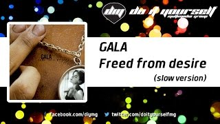 GALA  - Freed from desire (slow version) [Official]