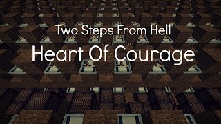 Minecraft Noteblocks - Two Steps From Hell - Heart Of Courage