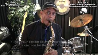 True Story: From Guitar To Saxophone #1 - Funny How Things Work Out EricBlackmonGuitar