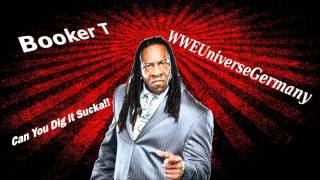 WWE Booker T Theme Song (Can You Dig it Sucka)