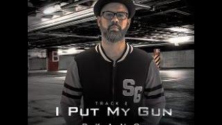 Dkano - I Put My Gun