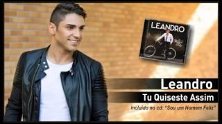 04 - Leandro - Tu quiseste assim