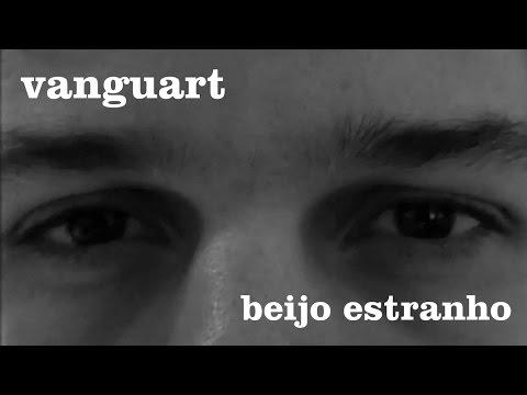 Beijo Estranho de Vanguart Letra y Video