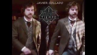 """Javier Collado - """"El Ministerio del Tiempo"""""""