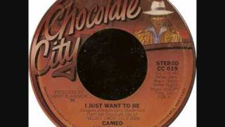 Cameo - I Just Want To Be